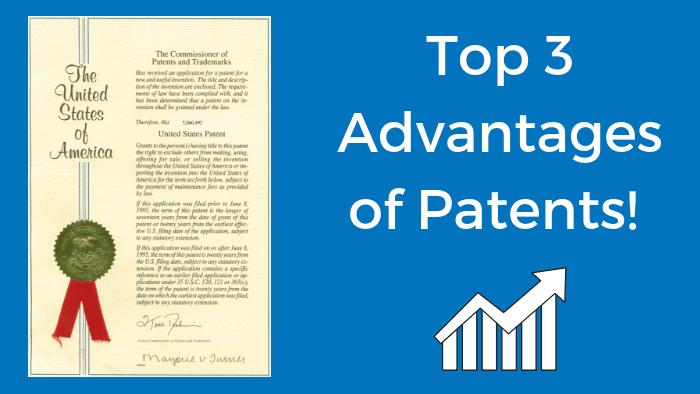 Top 3 advantages of patents
