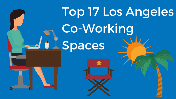 Top 17 Coworking Spaces in Los Angeles