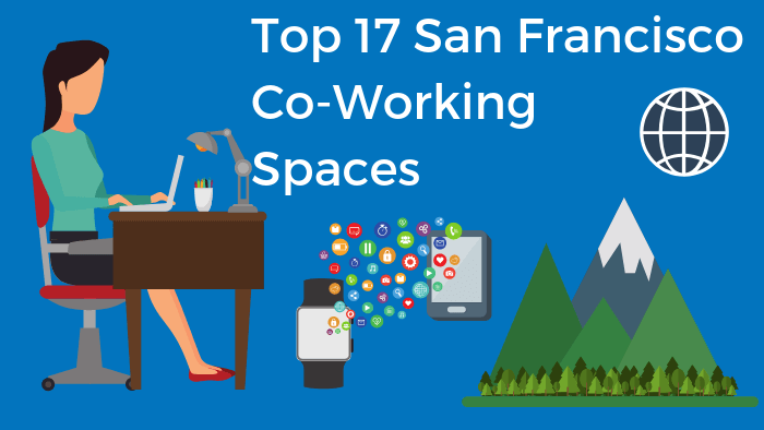 Top 17 Coworking Spaces in San Francisco