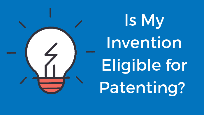 invention eligible for patenting?