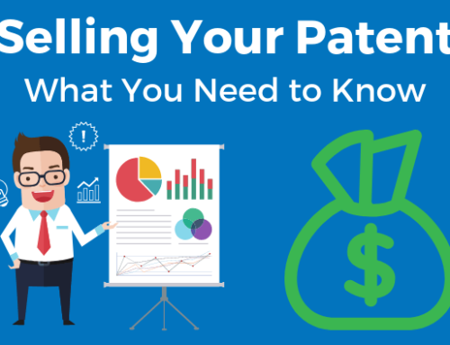 Selling Your Patent: What you Need to Know