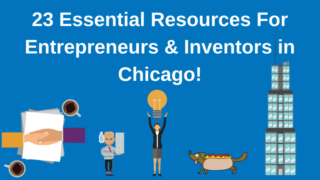 Bold Patents Top 23 Essential Resources for Entrepreneurs and Inventors in Chicago