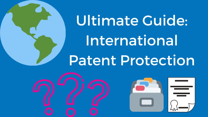 International Patent Protection