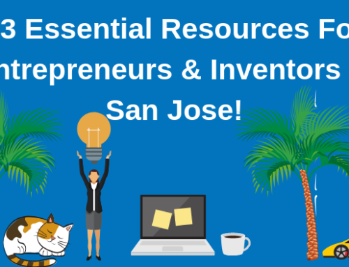 Top 23 Resources for Inventors and Entrepreneurs in San Jose