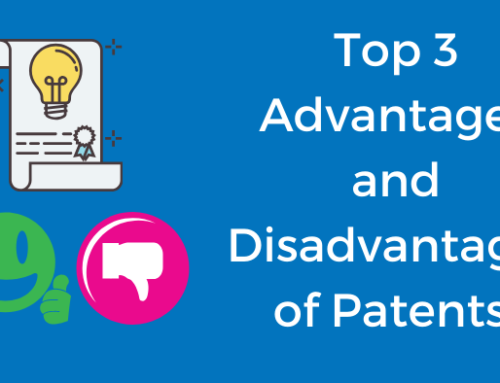 The Top 3 Advantages and Disadvantages of Patents