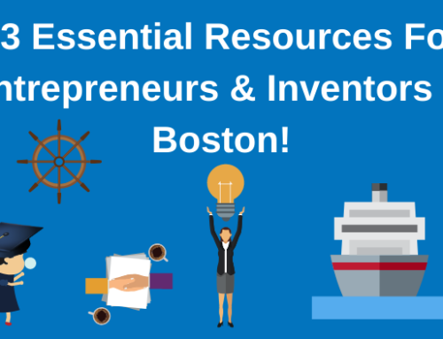Top 23 Resources for Inventors and Entrepreneurs in Boston