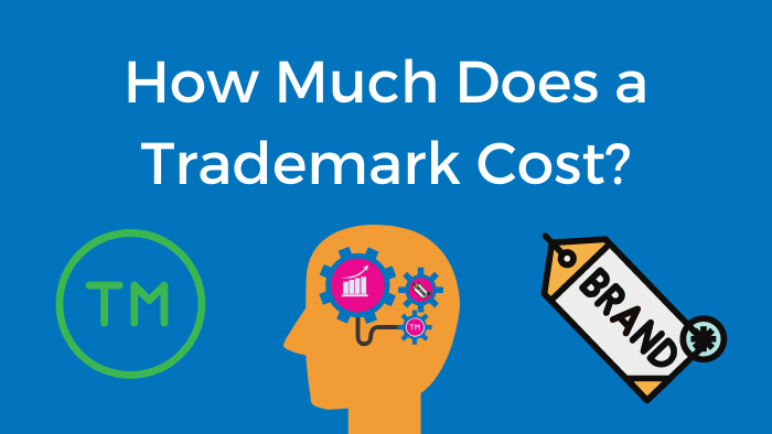 How Much Does a Trademark Cost?