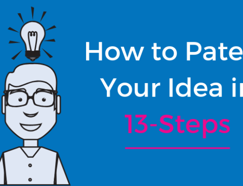 How to Get a Patent for an Idea in 13 Steps