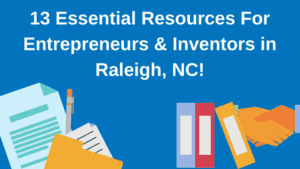 Inventor Resources in Raleigh, North Carolina
