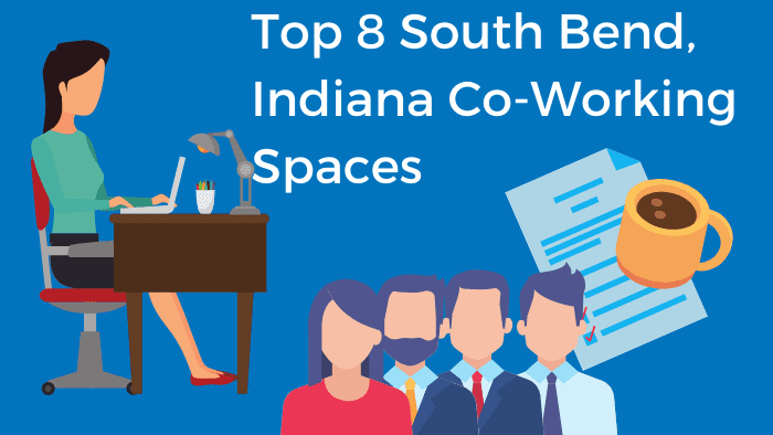 Top 8 South Bend Indiana Co-Working Spaces