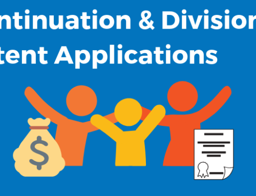Continuation & Divisional Patent Applications – Build a Patent Family!