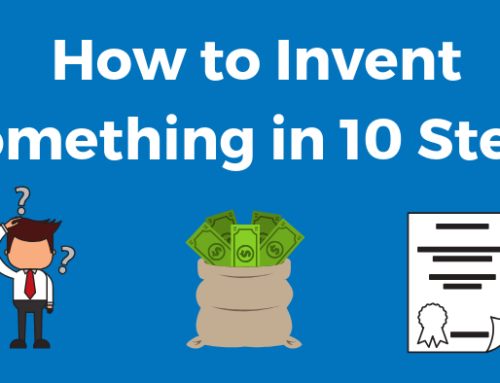 How to Invent Something in 10 Steps: Ultimate 2021 Guide