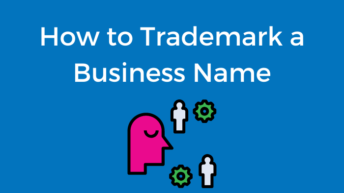 How to Trademark a Business Name