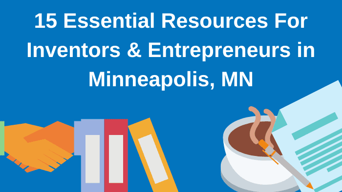 Inventor Resources in Minneapolis, Minnesota