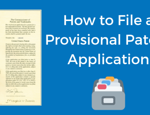 How to File a Provisional Patent Application in 13 Steps